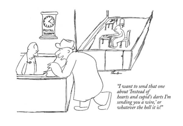 Wall Art - Drawing - I Want To Send That One About 'instead Of Hearts by James Thurber