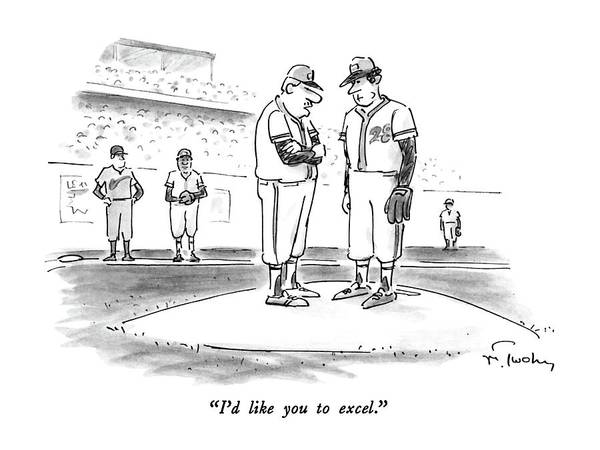 Pitchers Drawing - I'd Like You To Excel by Mike Twohy