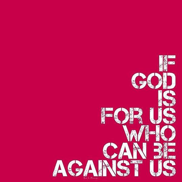 Ancient Photograph - ..if God Is For Us, Who Can Be by Traci Beeson