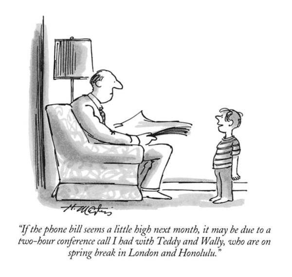 1993 Drawing - If The Phone Bill Seems A Little High Next Month by Henry Martin