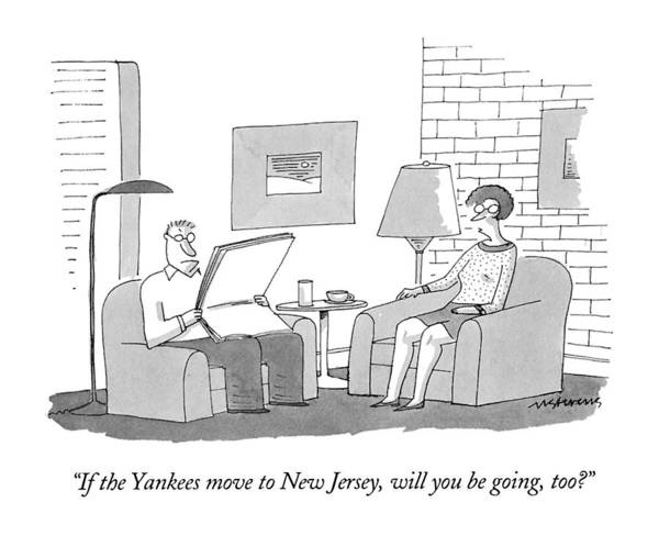 1993 Drawing - If The Yankees Move To New Jersey by Mick Stevens