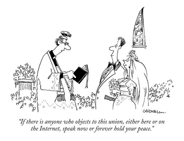 Internet Drawing - If There Is Anyone Who Objects To This Union by John Caldwell