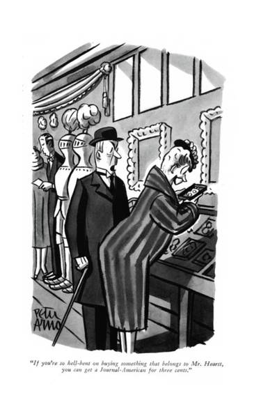 American Money Drawing - If You're So Hell-bent On Buying Something That by Peter Arno