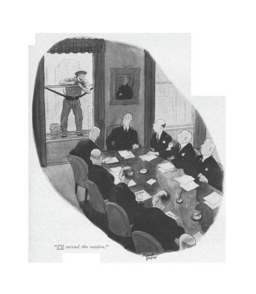 Chairman Of The Board Drawing - I'll Second The Motion by Richard Decker