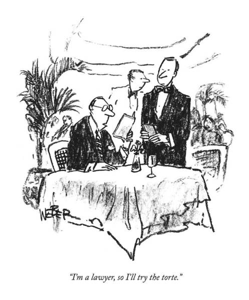 Waiter Drawing - I'm A Lawyer by Robert Weber