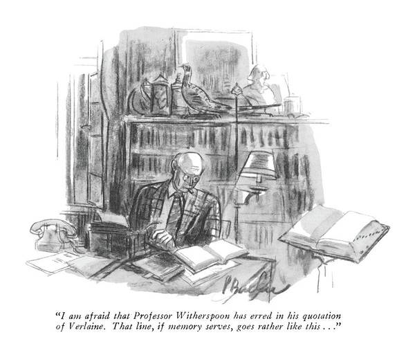 Memory Drawing - I'm Afraid That Professor Witherspoon Has Erred by Perry Barlow