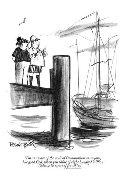 Pier Drawing - I'm As Aware Of The Evils Of Communism As Anyone by Donald Reilly