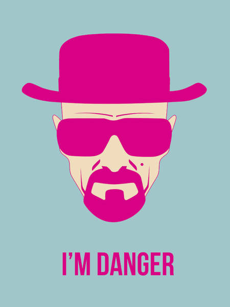 Bad Wall Art - Digital Art - I'm Danger Poster 2 by Naxart Studio