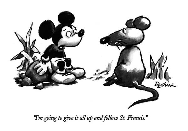 Disney Drawing - I'm Going To Give It All Up And Follow St by Eldon Dedini