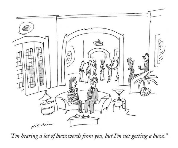 Parties Drawing - I'm Hearing A Lot Of Buzzwords by Michael Maslin