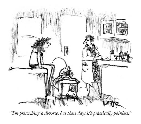 October 5th Drawing - I'm Prescribing A Divorce by Robert Weber