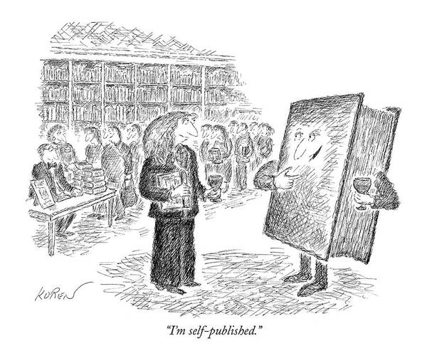 Library Drawing - I'm Self-published by Edward Koren