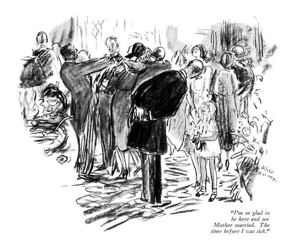 Groom Drawing - I'm So Glad To Be Here And See Mother Married by Alice Harvey