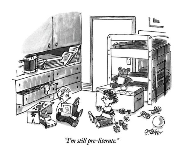 Literacy Drawing - I'm Still Pre-literate by Peter Steiner
