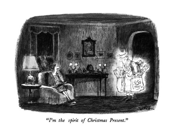 She Wall Art - Drawing - I'm The Spirit Of Christmas Present by Robert Weber