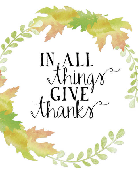Fall Wall Art - Painting - In All Things Give Thanks White by Amy Cummings