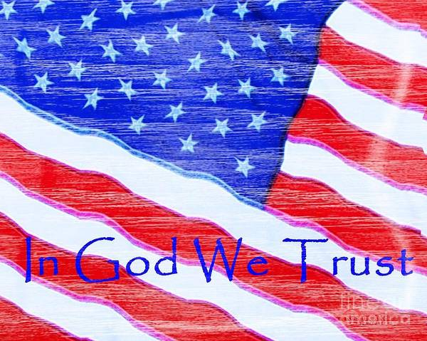 In God We Trust Photograph - In God We Trust by Robert ONeil