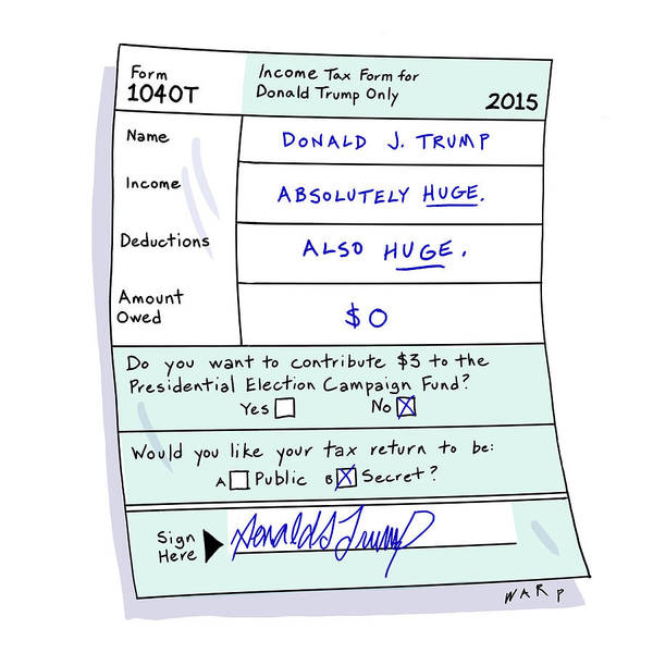 Satire Drawing - Income Tax Form For Donald Trump Only by Kim Warp
