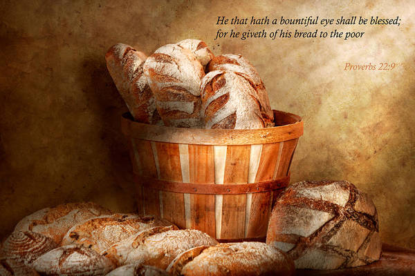 Photograph - Inspirational - Your Daily Bread - Proverbs 22-9 by Mike Savad