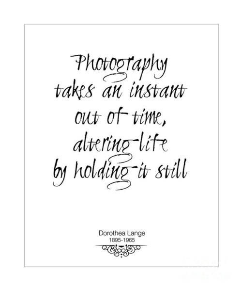 Inspirational Quote Photograph - Instant Of Time by Kate McKenna