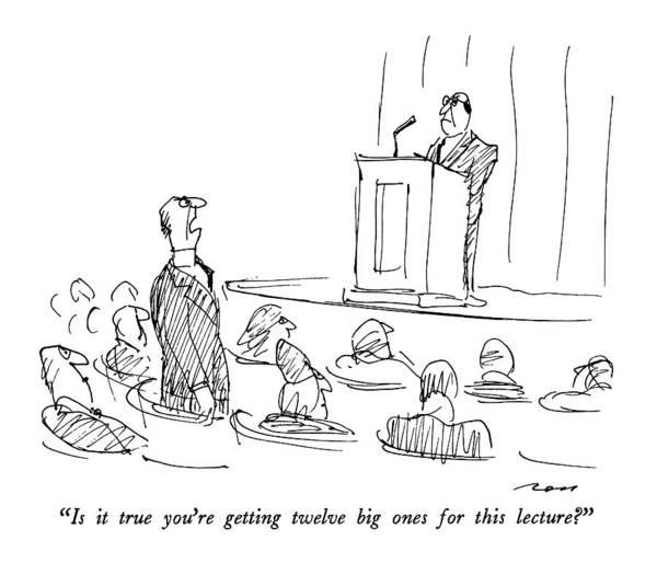 Speaker Drawing - Is It True You're Getting Twelve Big Ones by Al Ross