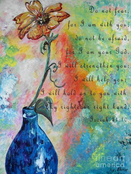 Boldness Painting - Isaiah 41 by Eloise Schneider Mote