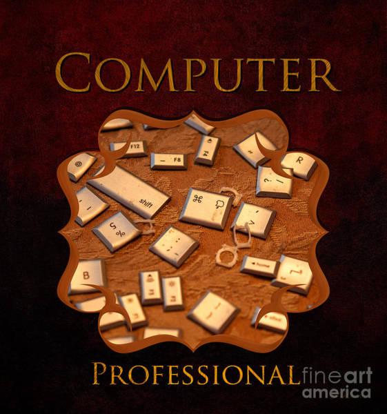 It Professional Photograph - It Computer Professional  by Iris Richardson