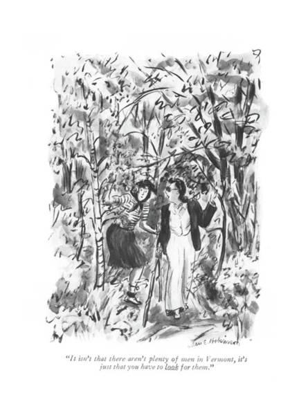 Single Drawing - It Isn't That There Aren't Plenty Of Men by Helen E. Hokinson