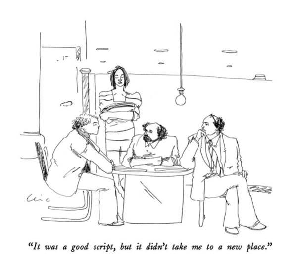 Critics Drawing - It Was A Good Script by Richard Cline