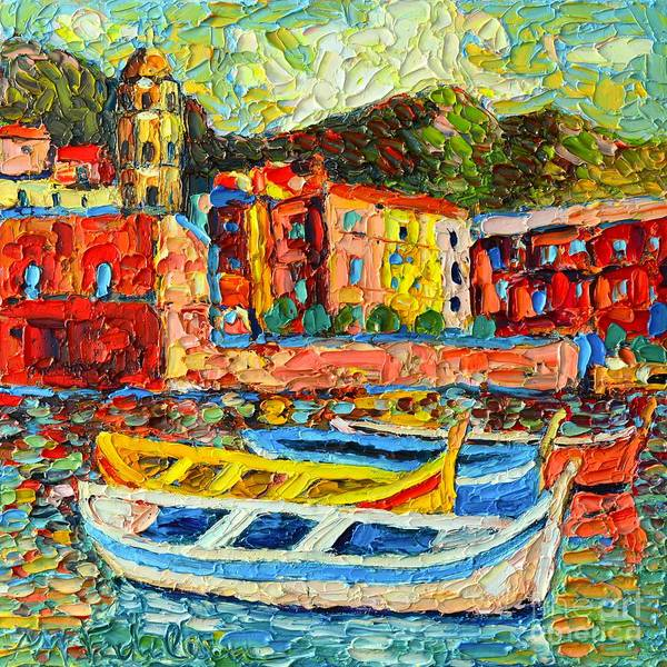 Painting - Italy - Cinque Terre - Boats In Vernazza - 2 by Ana Maria Edulescu