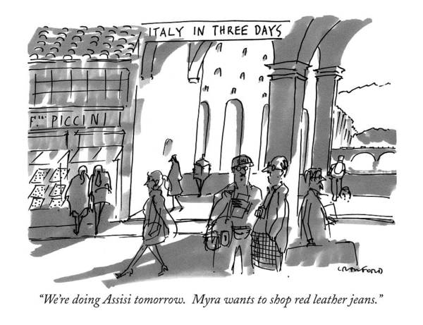 Shopping Drawing - Italy In Three Days. We're Doing Assisi Tomorrow by Michael Crawford