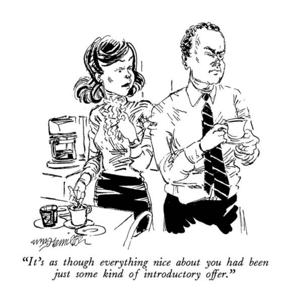Drinking Coffee Drawing - It's As Though Everything Nice by William Hamilton