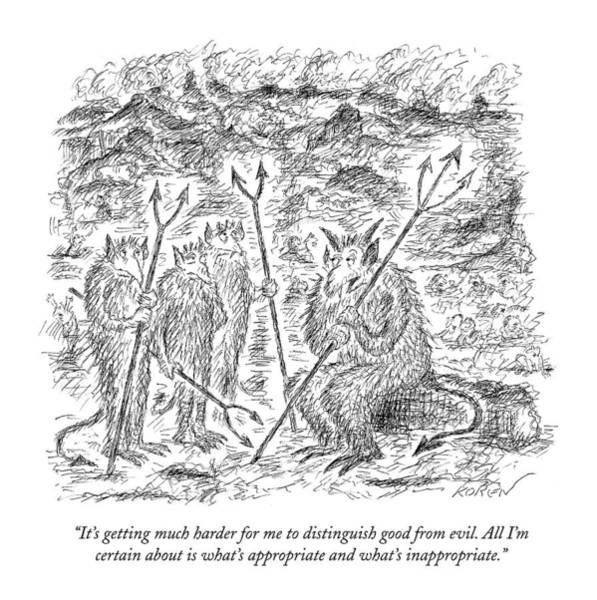 Evil Drawing - It's Getting Much Harder For Me To Distinguish by Edward Koren