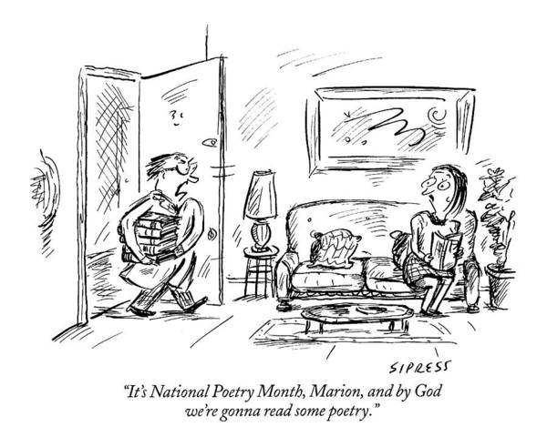 Wall Art - Drawing - It's National Poetry Month by David Sipress
