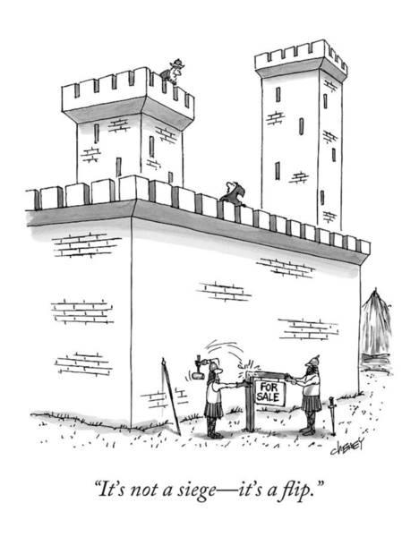Sales Drawing - It's Not A Siege - It's A Flip by Tom Cheney
