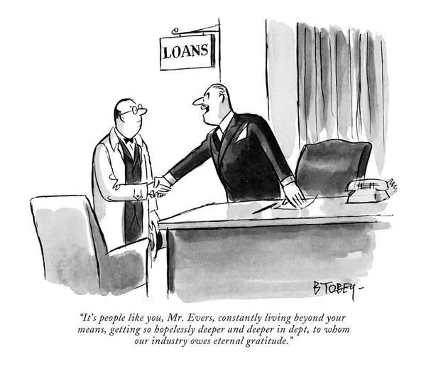 Debts Drawing - It's People Like by Barney Tobey
