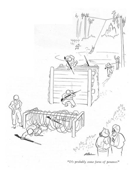 Foreigners Drawing - It's Probably Some Form Of Penance by  Alain