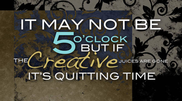 Its Quitting Time Art Print