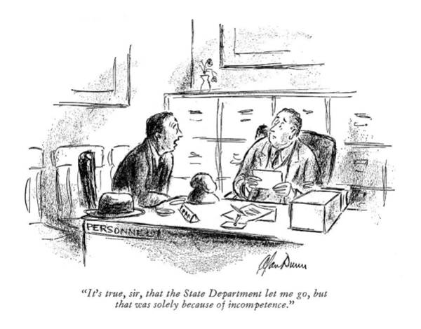 Young Man Drawing - It's True, Sir, That The State Department Let by Alan Dunn