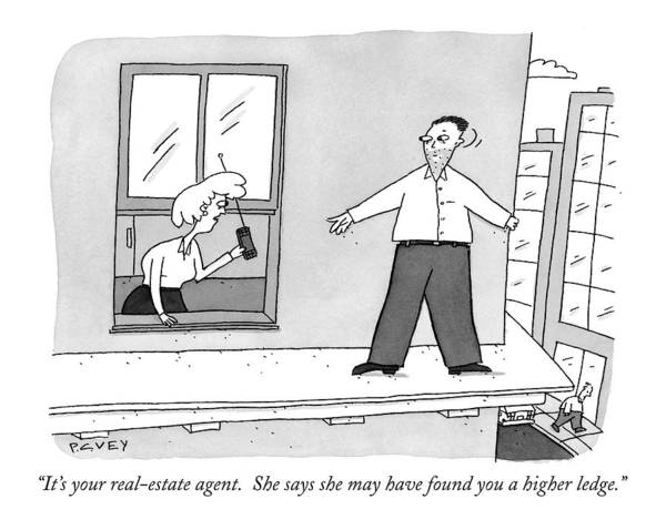 Jump Drawing - It's Your Real-estate Agent.  She Says by Peter C. Vey