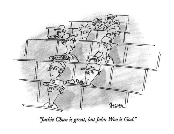 Woo Drawing - Jackie Chan Is Great by Jack Ziegler