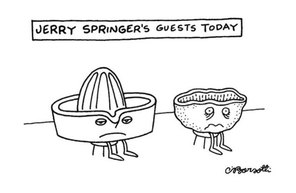 Scandal Drawing - Jerry Springer's Guests Today by Charles Barsotti