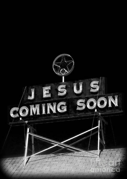 Neon Photograph - Jesus Coming Soon by Edward Fielding