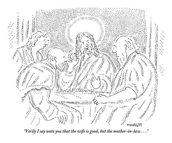 Jesus Drawing - Jesus Discusses With Three Disciples At A Table by Robert Mankoff