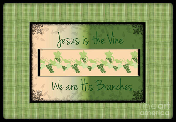 Digital Art - Jesus Is The Vine by Sherry Flaker