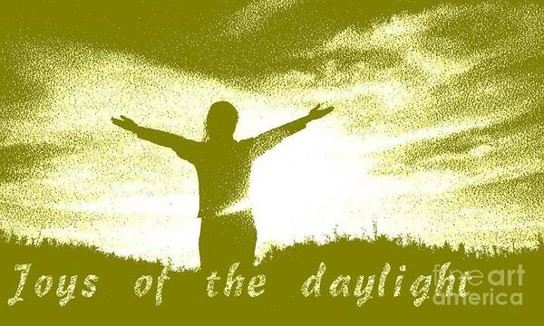 Joys Of The Daylight Art Print