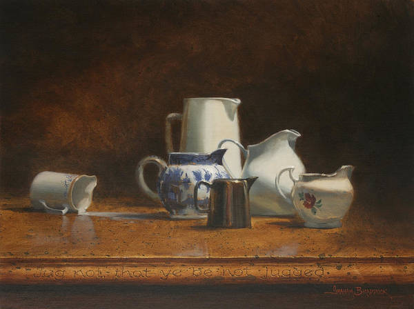 Painting - Jug Not That You Be Not Jugged by Graham Braddock