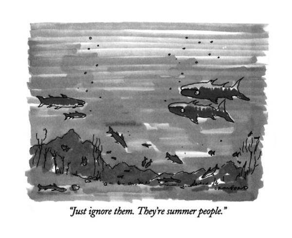Ignore Drawing - Just Ignore Them.  They're Summer People by Michael Crawford