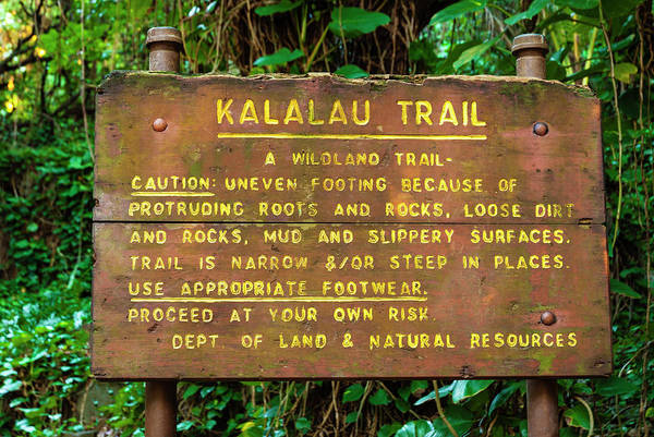 Kalalau Trail Wall Art - Photograph - Kalalau Trail Sign At The Ke'e Beach by Russ Bishop