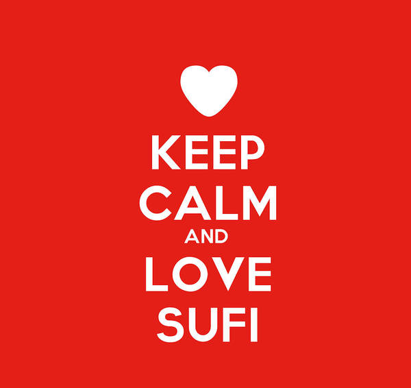 Drawers Painting - Keep Calm And Love Sufi by Celestial Images